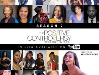 Season 2 of the Positive Controversy is live!