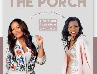 The Porch With Dezi & Kristen